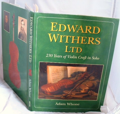 Image for Edward Withers Ltd 230 Years of Violin Craft in Soho