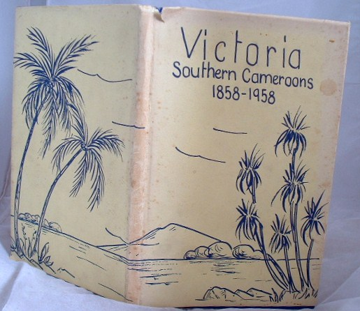 Image for Victoria Southern Cameroons 1858-1958