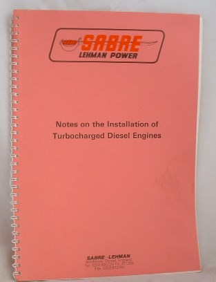 Image for Sabre Lehman Notes on the Installation of Turbocharged Diesel Engines