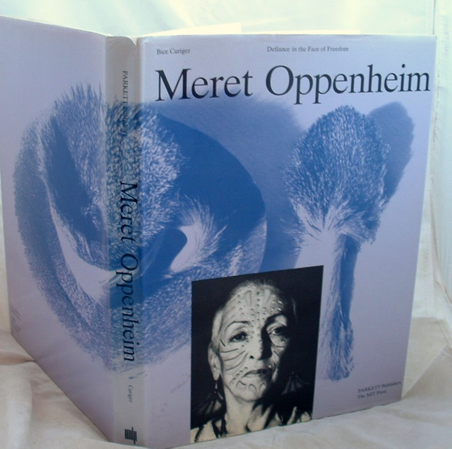 Image for Meret Oppenheim : Defiance in the Face of Freedom