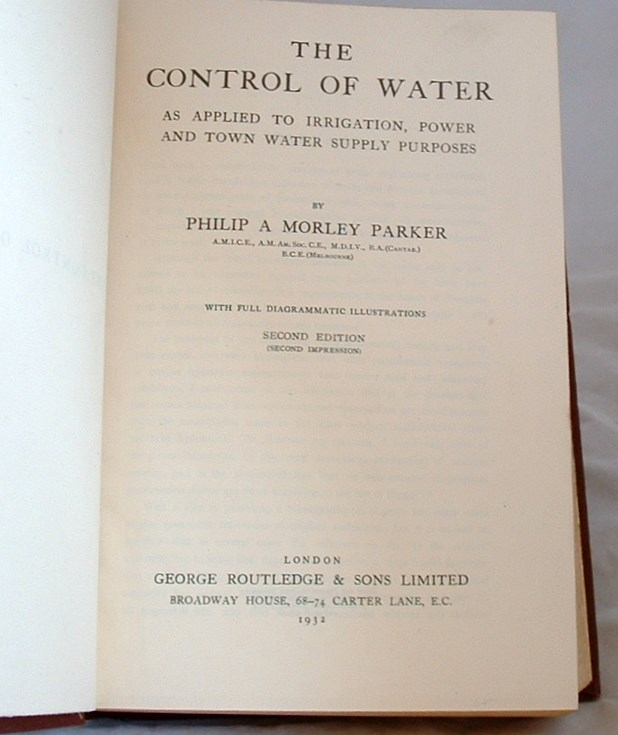Image for The Control of Water as Applied to Irrigation Power and Town Water Supply Purposes