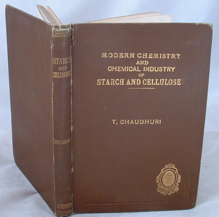 Image for Modern Chemistry and Chemical Industry of Starch and Cellulose  with Reference to India