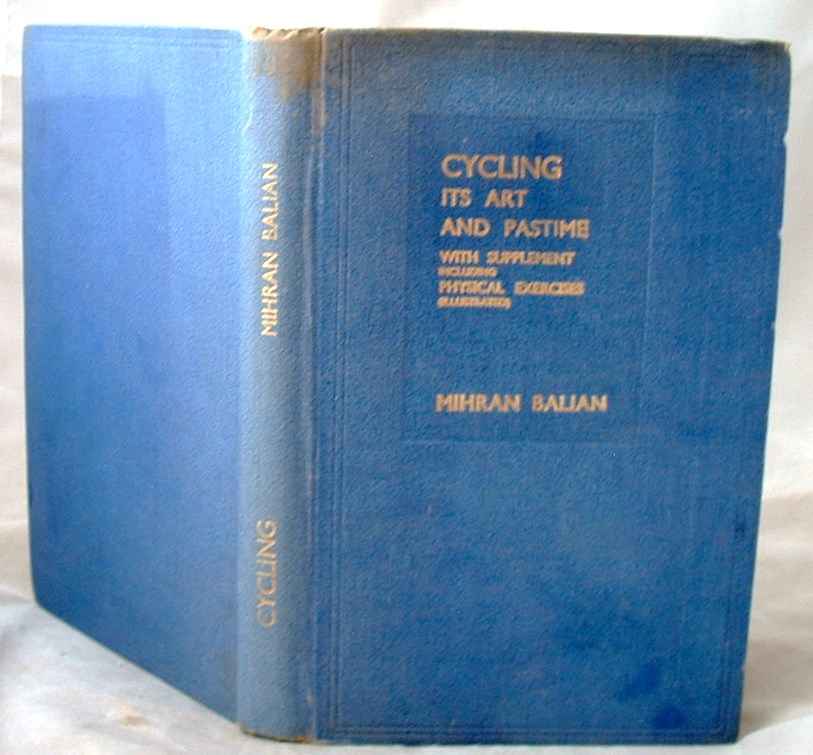 Image for Cycling Its Art and Pastime with Supplement Including Physical Exercises