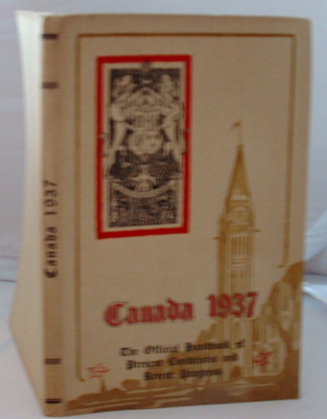 Image for Canada 1937 the Official Handbook of Present Conditions and Recent Progress