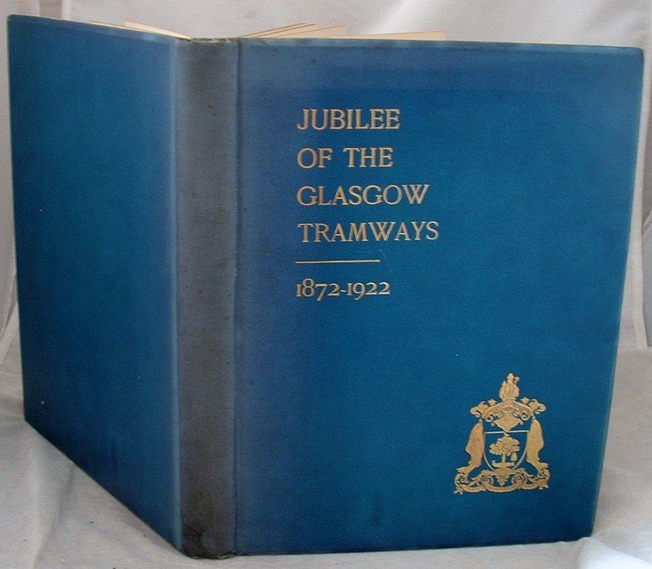 Image for Jubilee of the Glasgow Tramways 1872-1922
