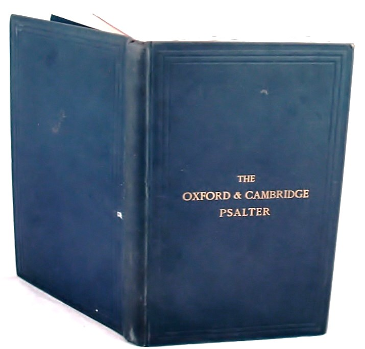 Image for The Oxford and Cambridge Psalter with the Canticles and Athanasian Creed