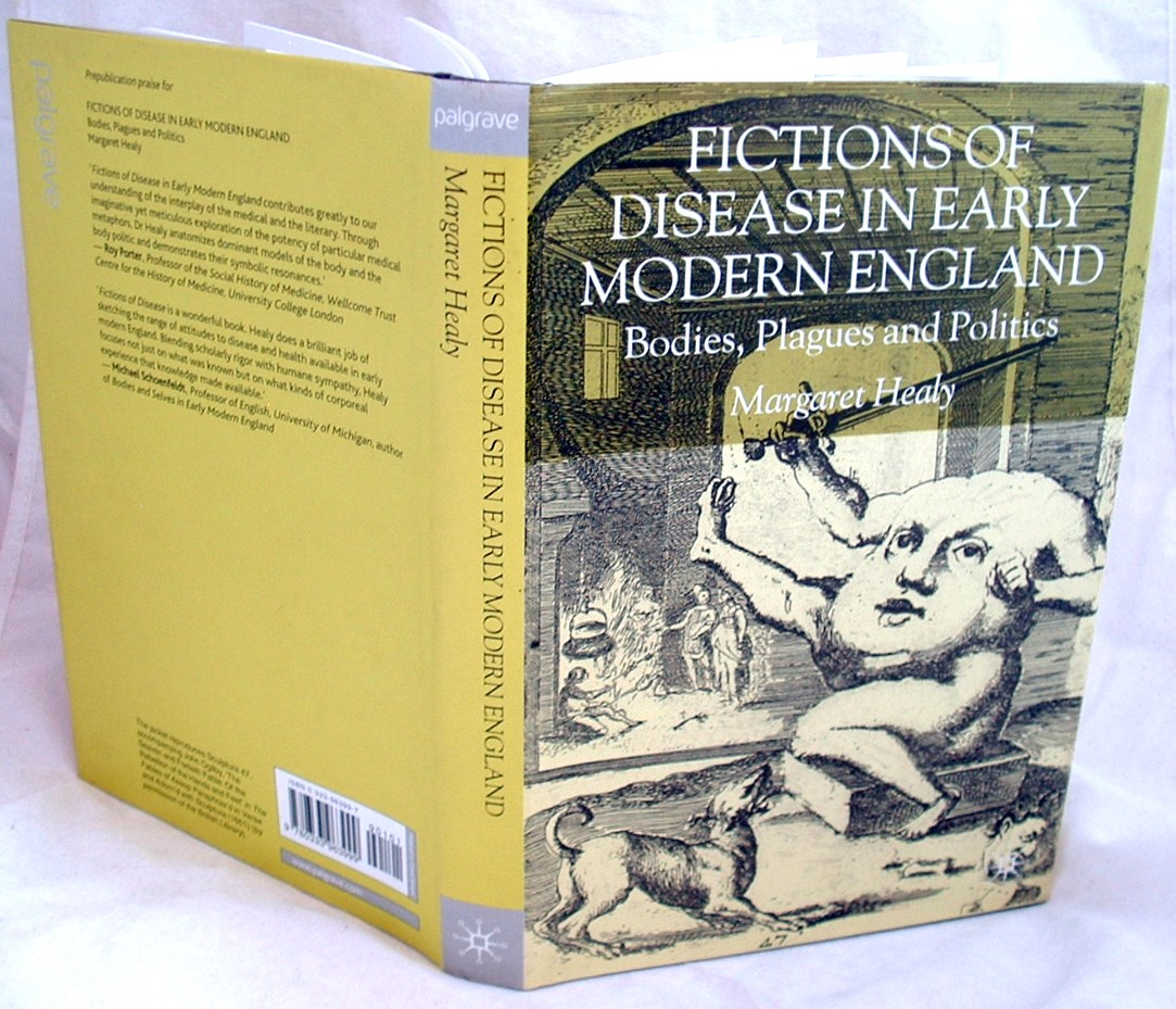 Image for Fictions of Disease in Early Modern England: Bodies, Plagues and Politics