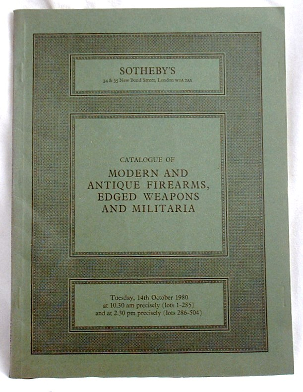 Image for Modern and Antique Firearms,  Edged Weapons and Militaria.  Auction Catalogue