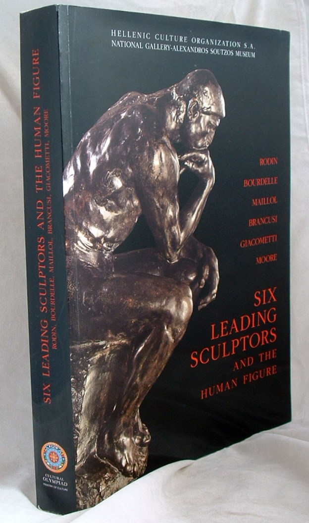 Image for Six Leading Sculptors and the Human  Figure