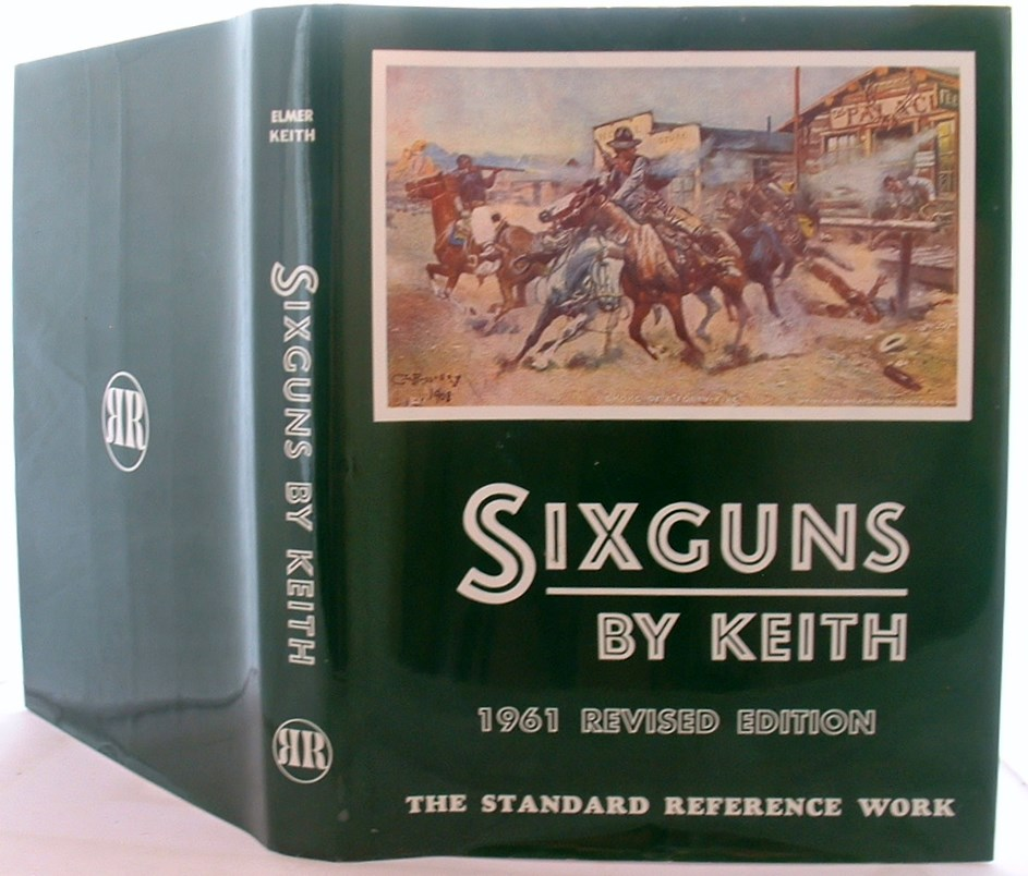 Image for Six Guns By Keith the Standard Reference Work