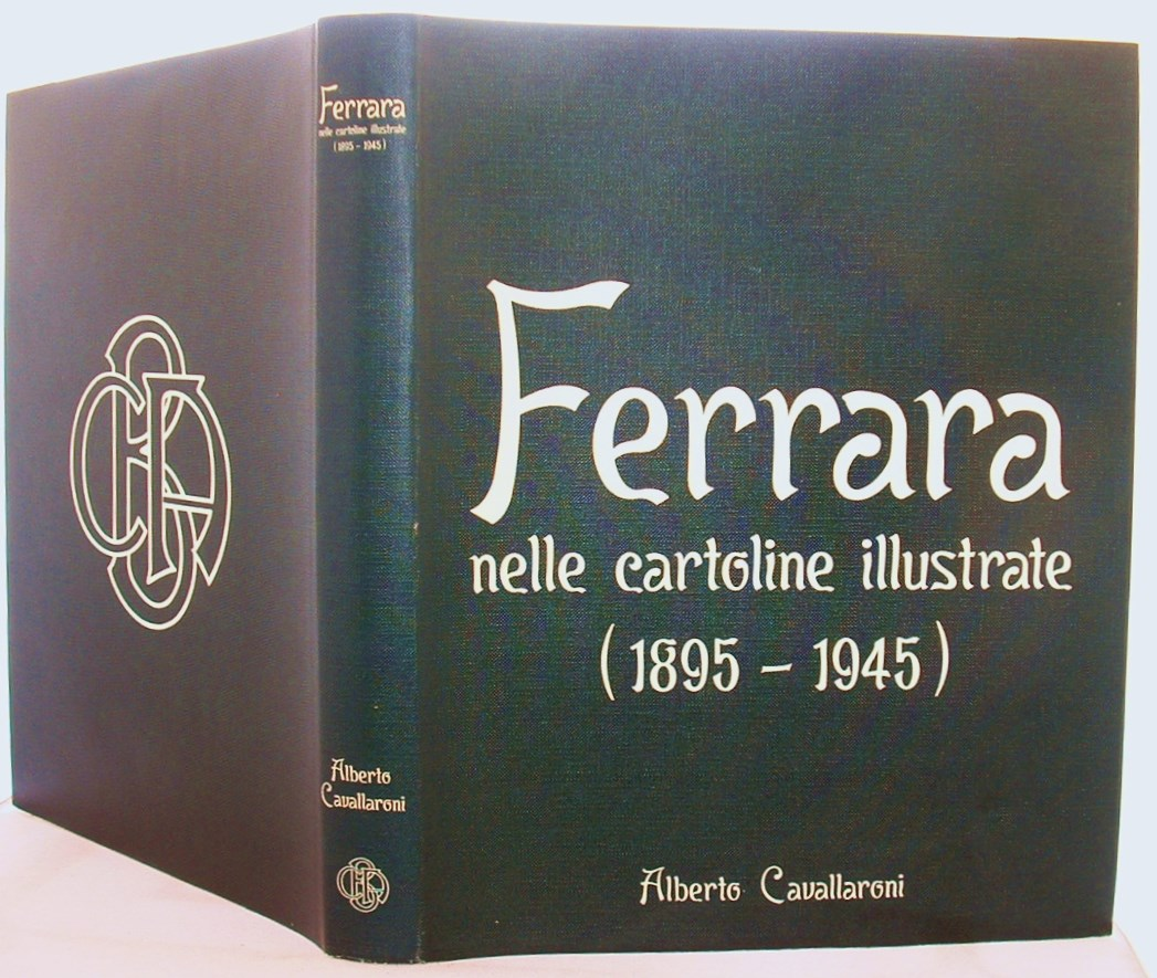 Image for Ferrara Nelle Cartoline Illustrate 1895-1945