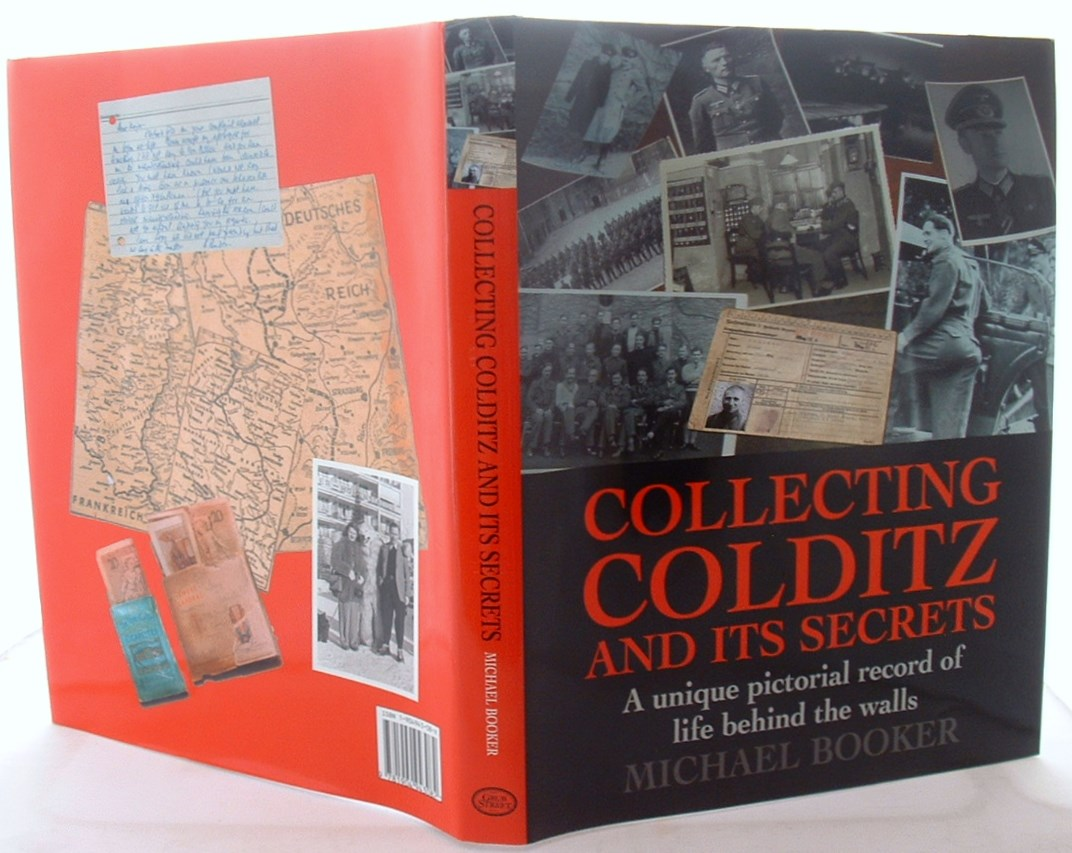Image for Collecting Colditz and Its Secrets: A Unique Pictorial Record of Life Behind the Walls