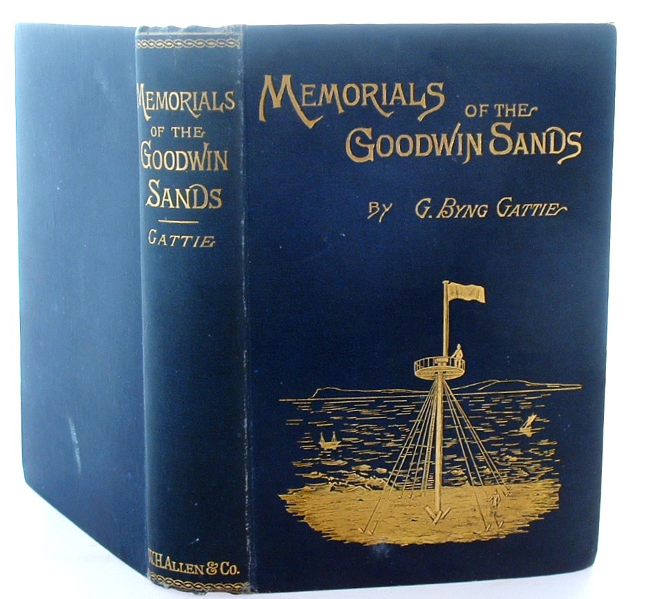 Image for Memorials of the Goodwin Sands and Their Surroundings, Legendary and Historical