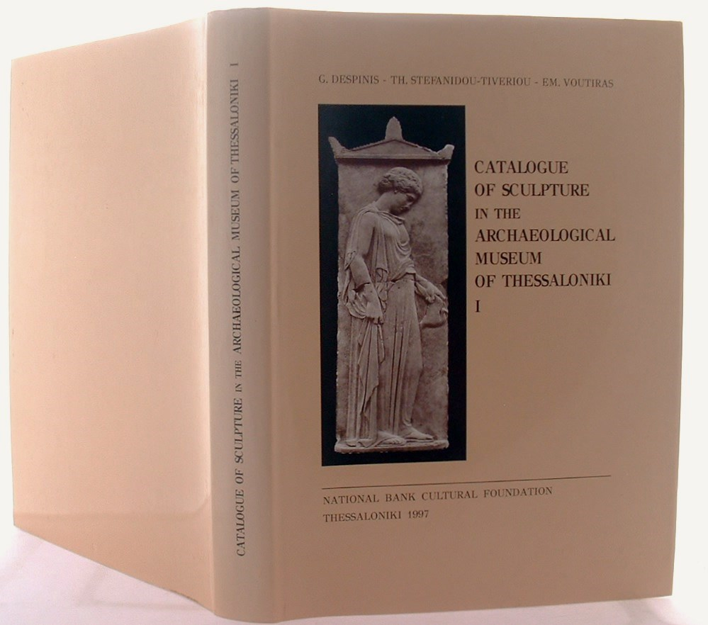 Image for Catalogue of Sculpture in the Archaeological Museum of  Thessaloniki