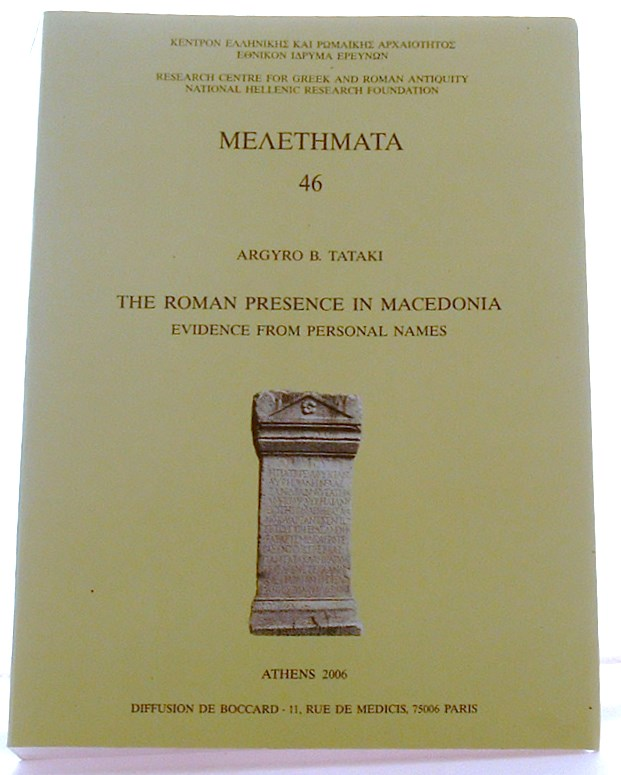 Image for The Roman presence in Macedonia : evidence from personal Names
