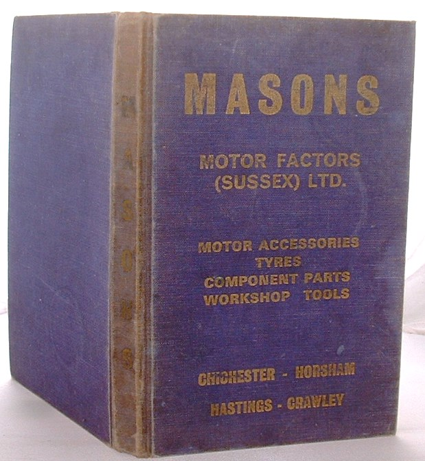 Image for Masons Motor Factors Sussex Limited  Catalogue of Motor Accesssories, Tyres, Component Parts, Electrical Accessories, Workshop Tools