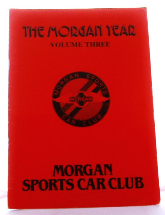 Image for The Morgan Year Volume Three