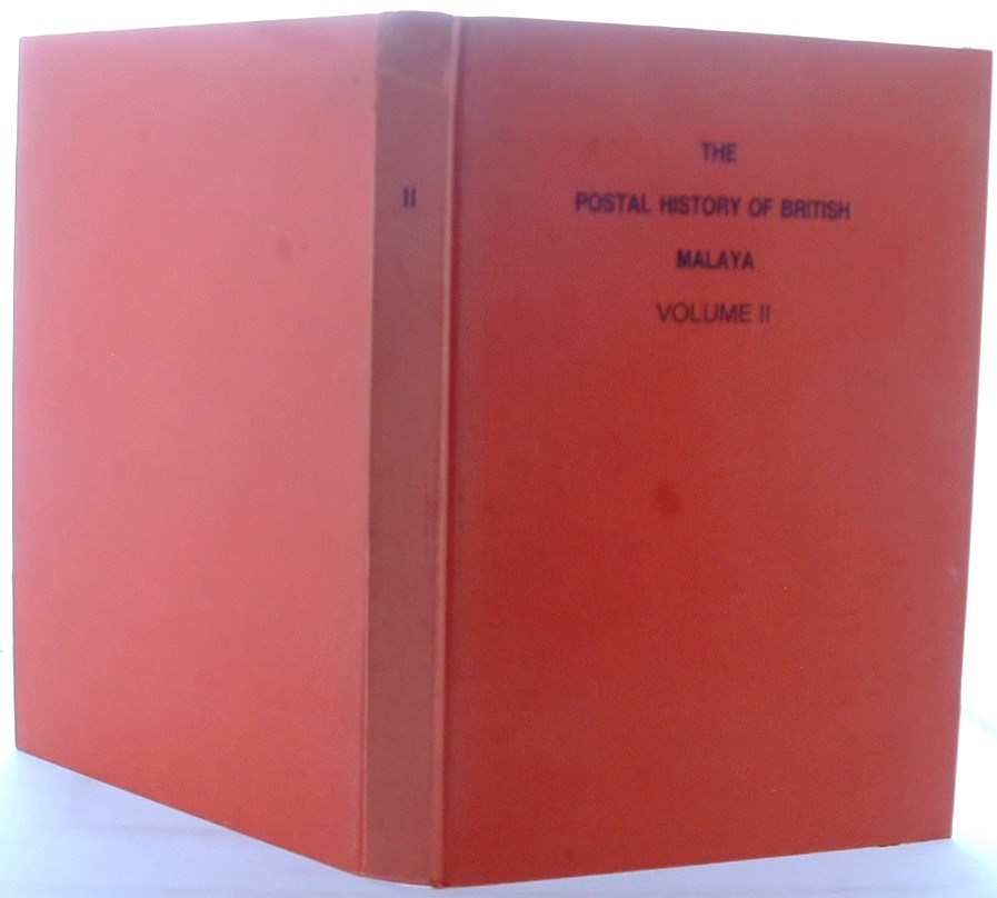 Image for The Postal History of British Malaya Volume 2