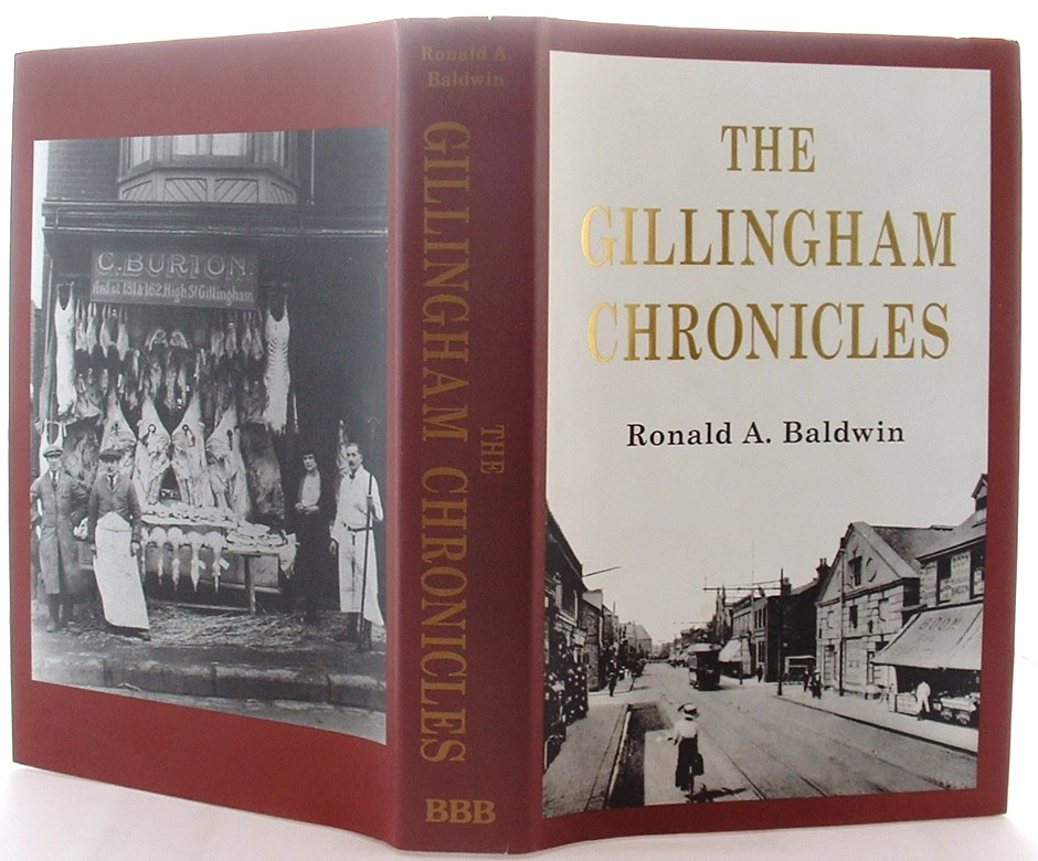 Image for Gillingham Chronicles: A History of Gillingham, Kent
