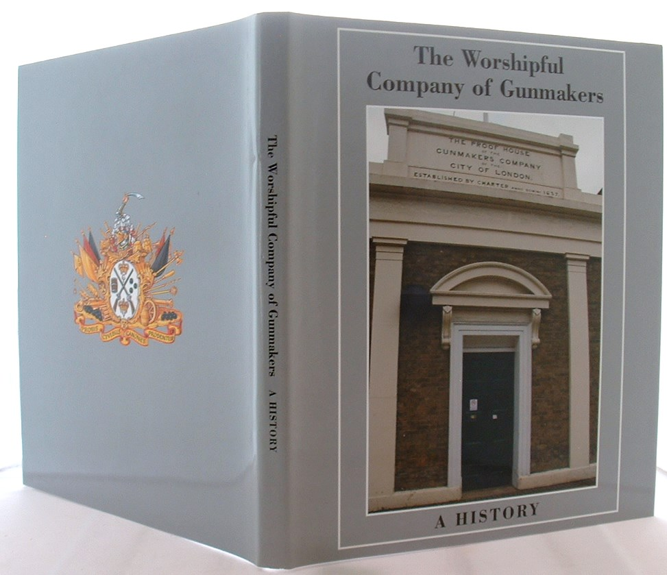 Image for The Worshipful Company of Gunmakers: A History