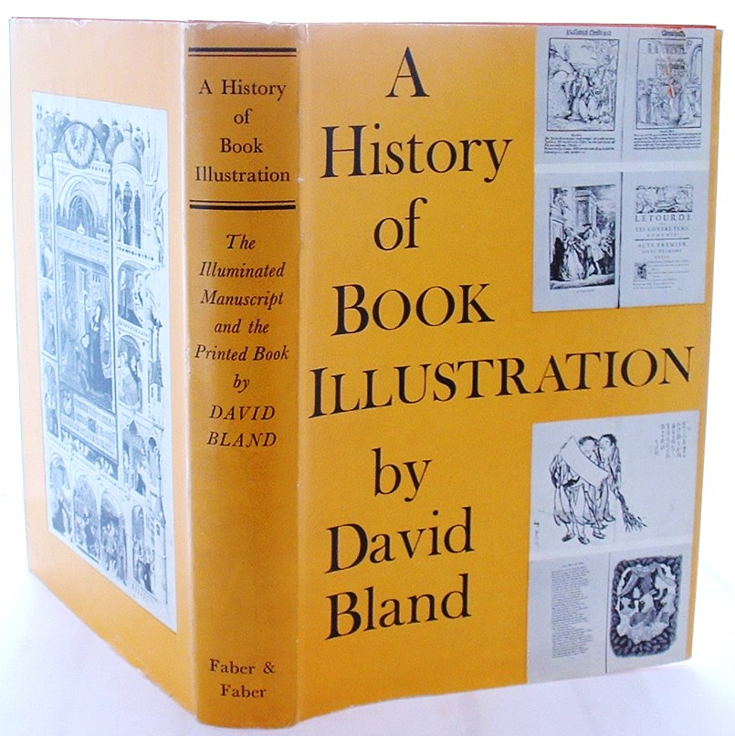Image for A history of book Illustration The illuminated manuscript and the printed Book