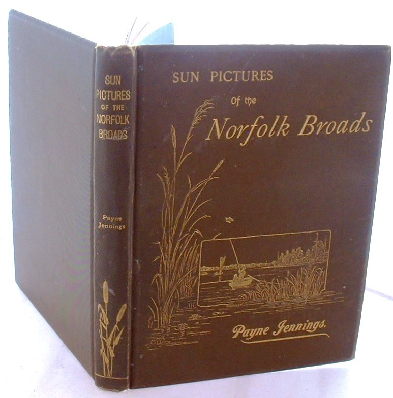 Sun Pictures of the Norfolk Broads
