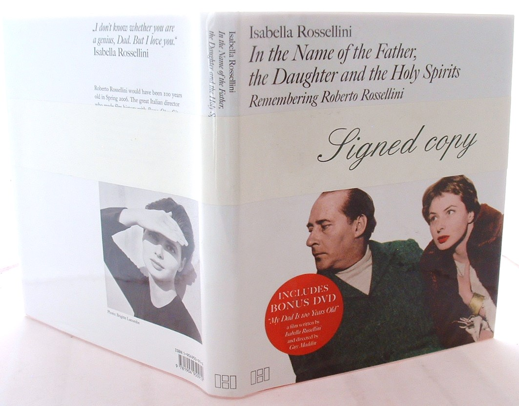 In The Name Of The Father, the Daughter and the Holy Spirits: Remembering Roberto Rossellini