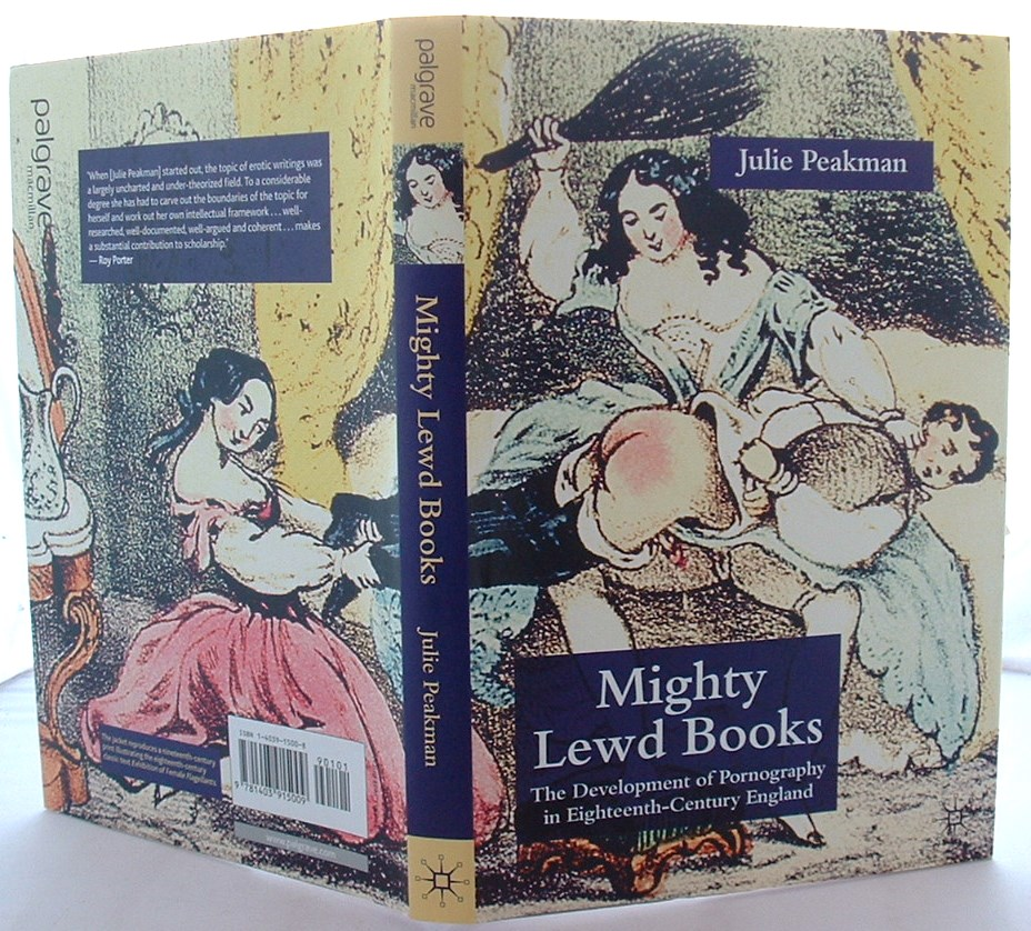 Image for Mighty Lewd Books: The Development of Pornography in Eighteenth-Century England