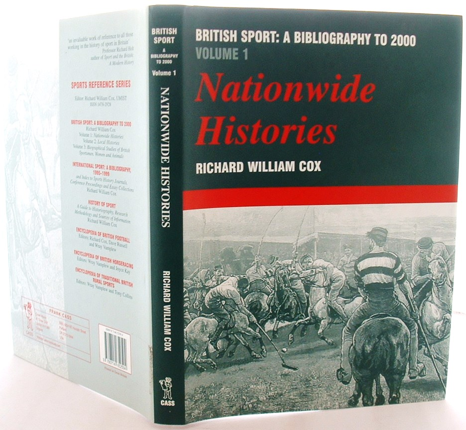 Image for British Sport: a Bibliography to 2000: Volume 1: Nationwide Histories: Vol 1 (Sports Reference Library)