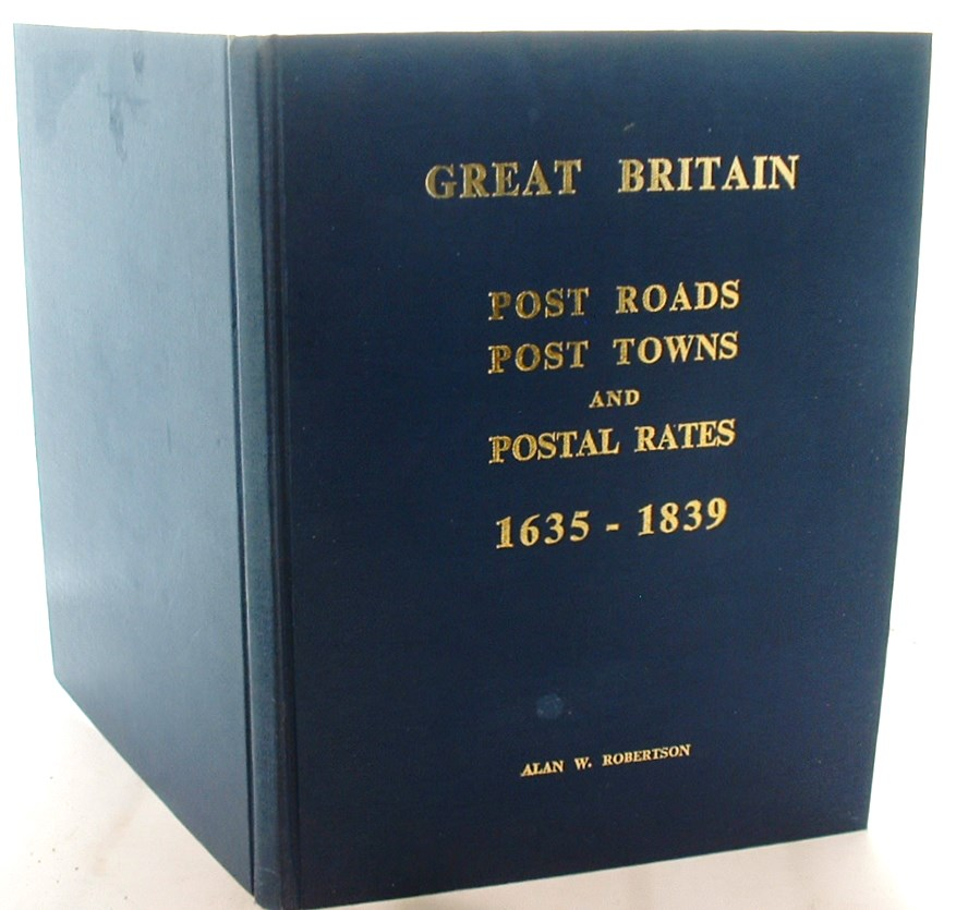 Image for Great Britain: Post Roads, Post Towns and Postal Rates, 1635-1839