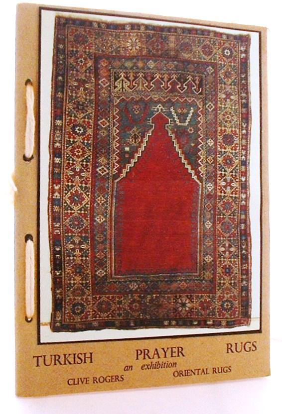 Turkish Prayer Rugs, An Exhibition