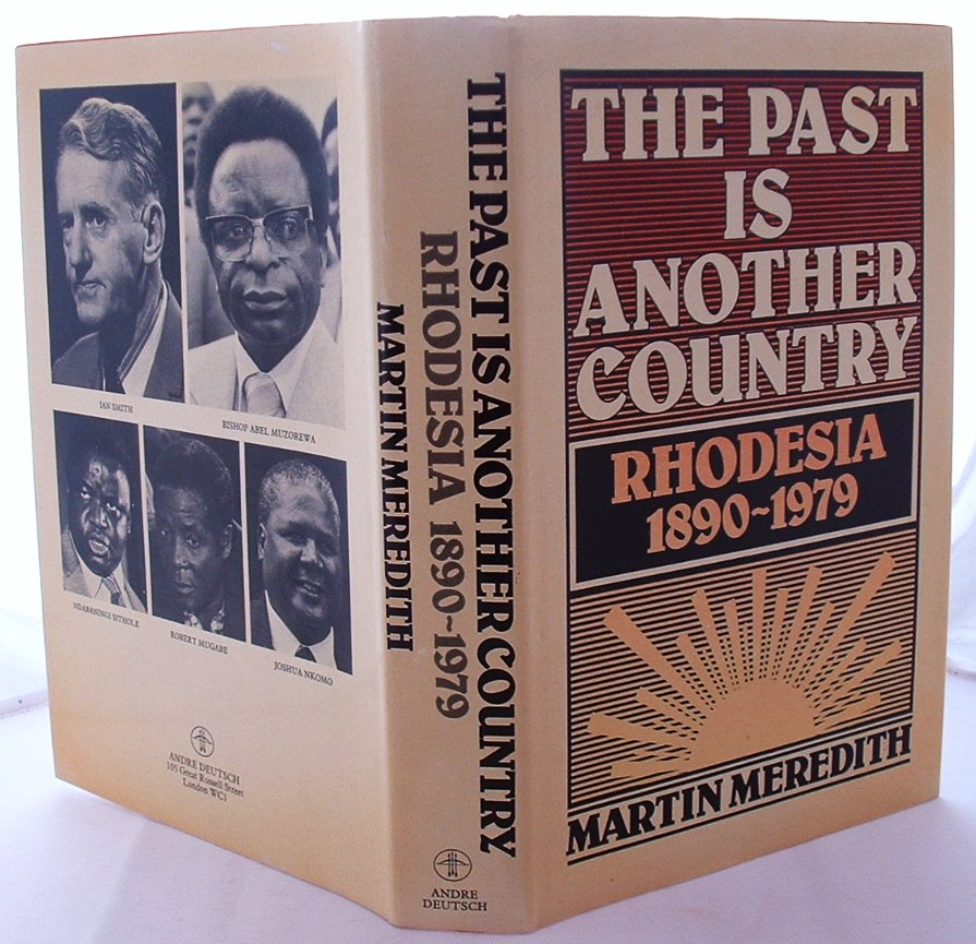 Image for The Past is Another Country: Rhodesia 1890-1979