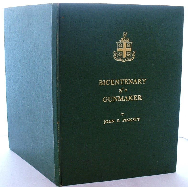 Bicentenary of a Gunmaker a Collection of Notes and Illustrations