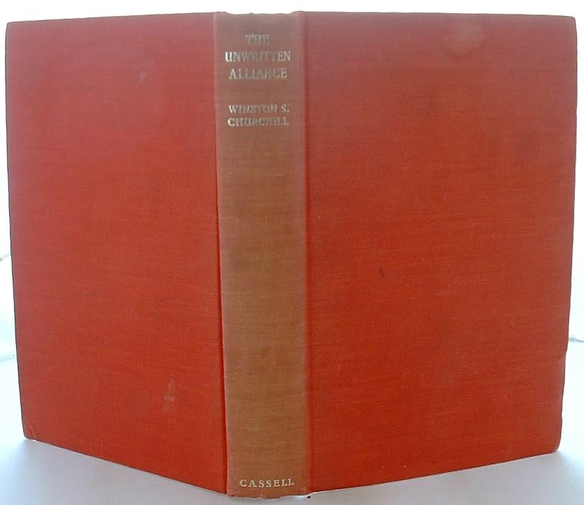 The Unwritten Alliance: Speeches 1931-1959
