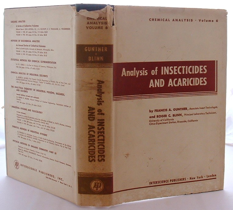 Image for Analysis of Insecticides and Acaricides, a Treatise on Sampling, Isolation, and Determination Including Residue Methods (Chemical Analysis, Volume VI)