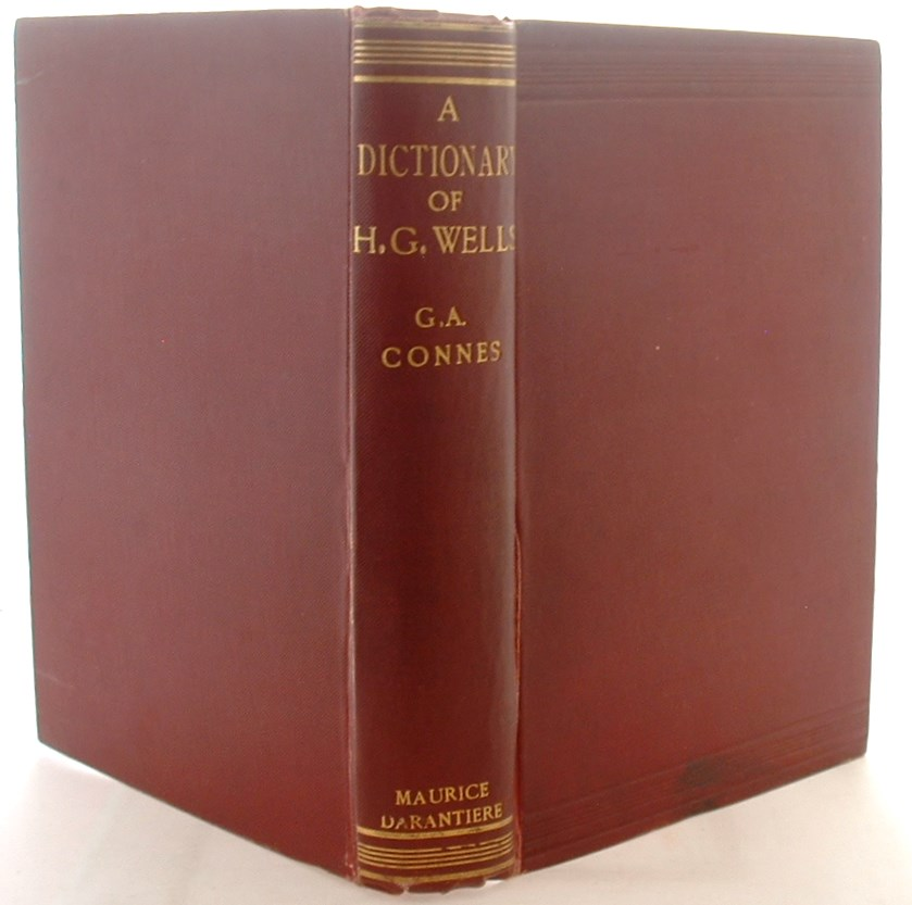 A Dictionary of the Characters and Scenes in the Novels, Romances and Short Stories of H.G. Wells