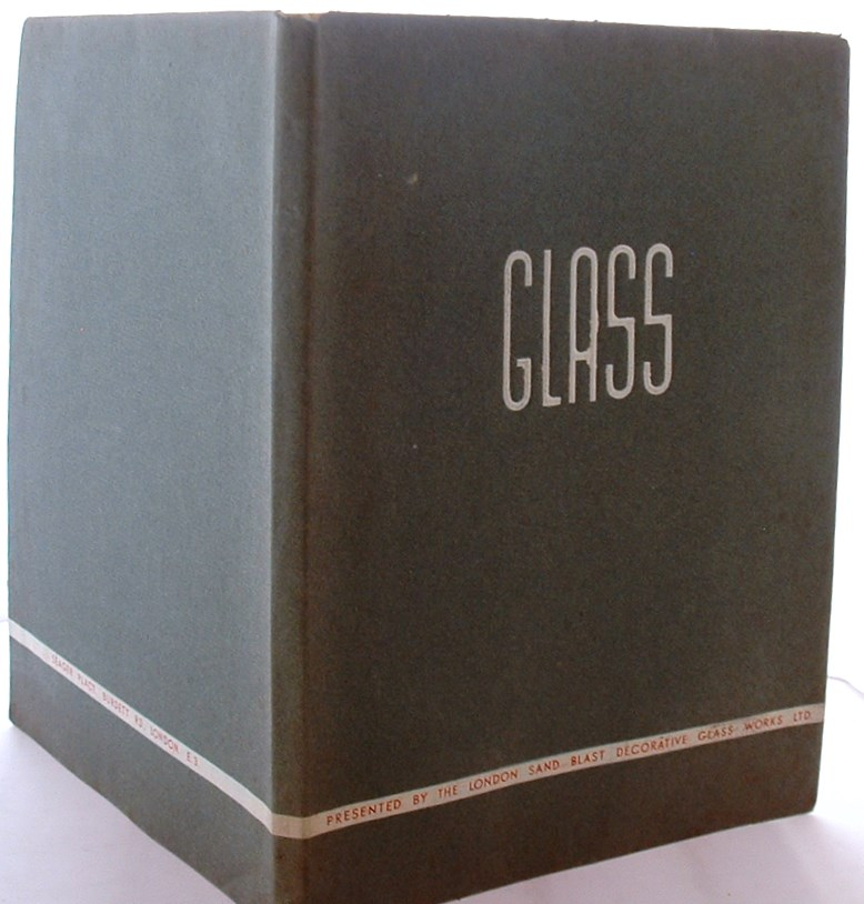 Image for Glass, Presented by the London Sand Blast Decorative Glass Works Ltd