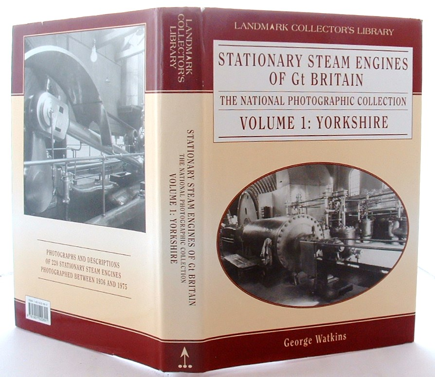 Image for Stationary Steam Engines of Great Britain: Yorkshire v.1: The National Photographic Collection: Yorkshire Vol 1 (Landmark Collector's Library)