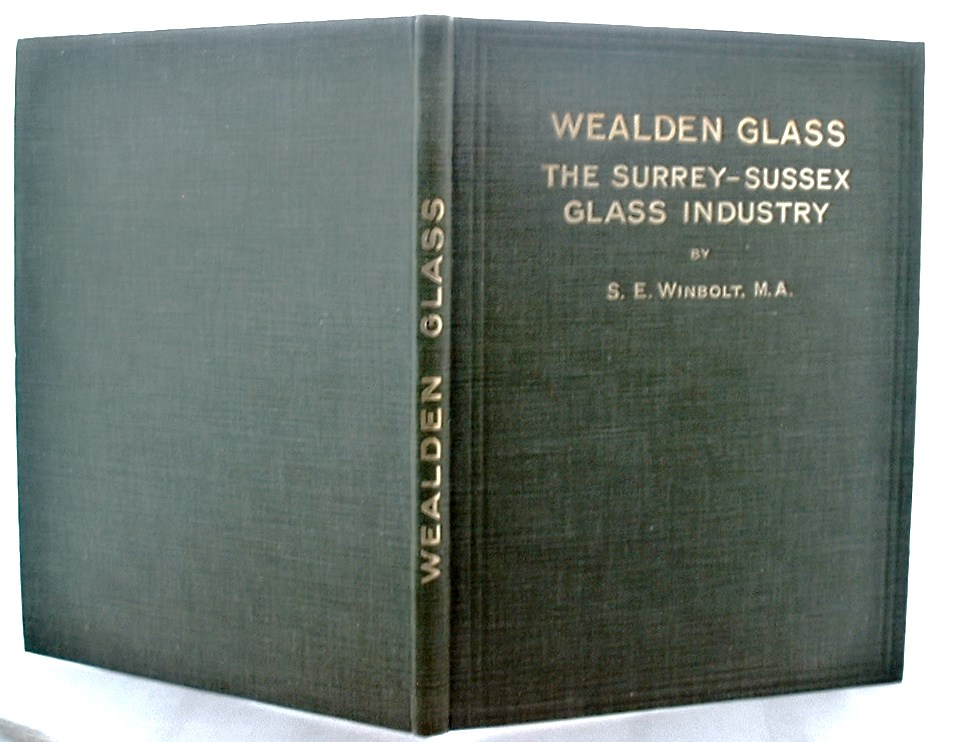Image for Wealden Glass The Surrey Sussex Glass Industry A D 1226-1615