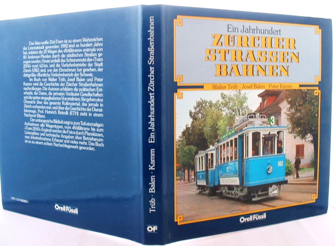 Ein Jahrhundert Zurcher Strassenbahnen (German Edition)