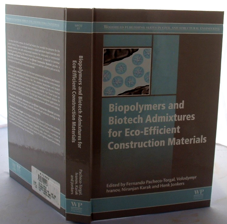 Image for Biopolymers and Biotech Admixtures for Eco-Efficient Construction Materials
