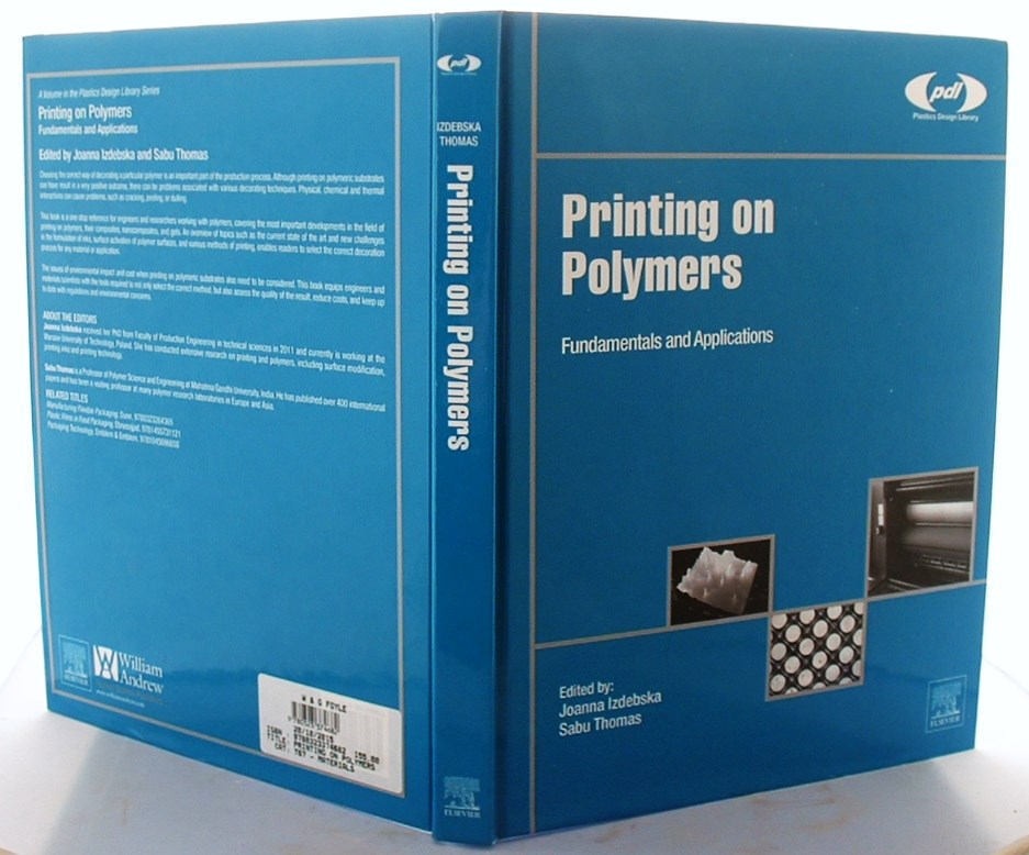 Image for Printing on Polymers: Fundamentals and Applications (Plastics Design Library)