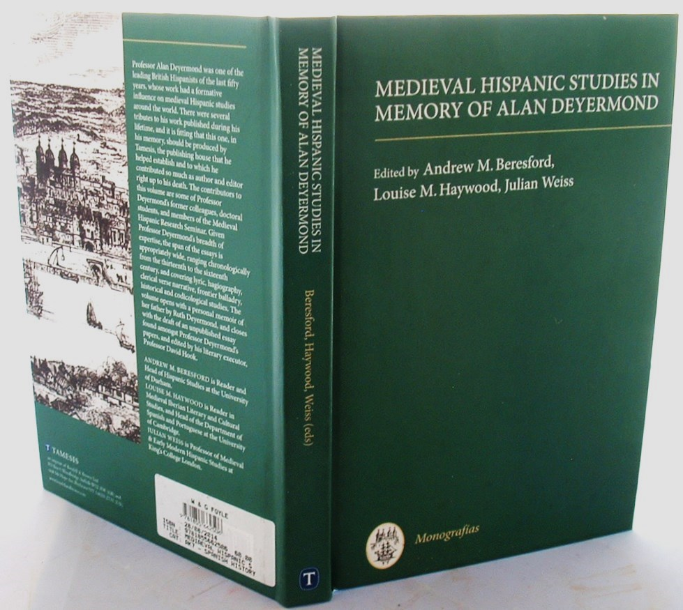 Image for Medieval Hispanic Studies in Memory of Alan Deyermond (315) (Coleccion Tamesis: Serie A, Monografias)