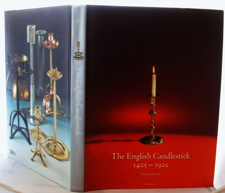 Image for The English Candlestick: 500 Years in the Development of the English Base-metal Candlestick, 1425-1925